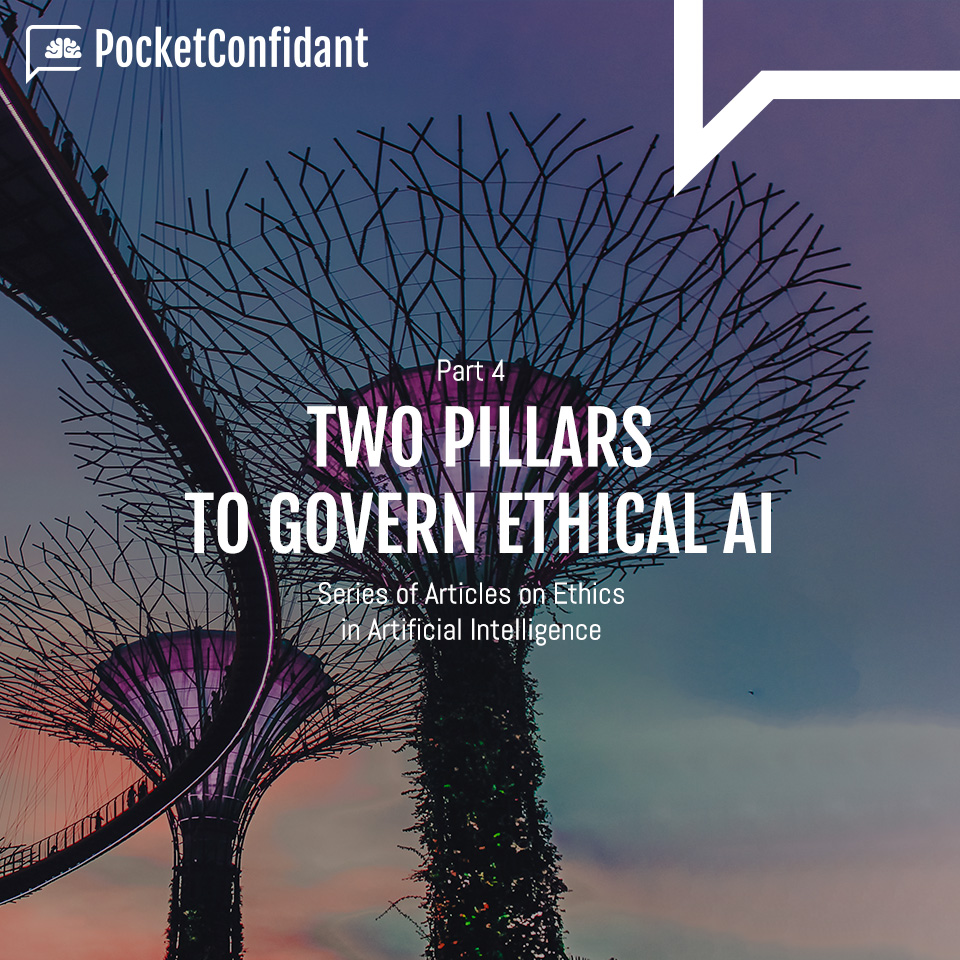 Two pillars to govern ethical AI